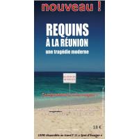 Livre Requins à la Réunion une tragédie moderne